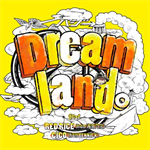 ハジ→ - Dreamland。feat. RED RICE (from 湘南乃風), CICO (from BENNIE K)