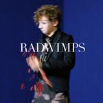 RADWIMPS - サイハテアイニ / 洗脳