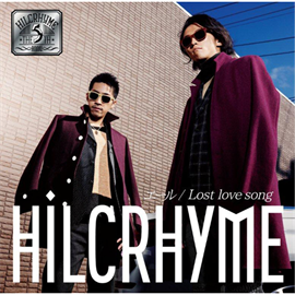 Hilcrhyme - エール / Lost love song