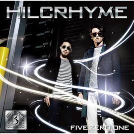 Hilcrhyme - FIVE ZERO ONE