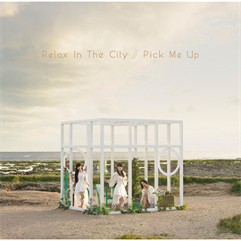 Perfume - Relax In The City/Pick Me Up