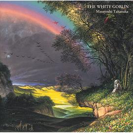 高中正義 - 虹伝説Ⅱ THE WHITE GOBLIN