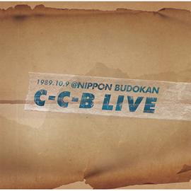 C-C-B - C-C-B 1989年 解散ライブ@日本武道館 『解散25周年 初のライブ盤ですいません!!』