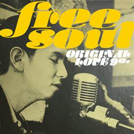 ORIGINAL LOVE - FREE SOUL ORIGINAL LOVE 90s