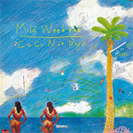 CoConut Boys - Mild Weekend