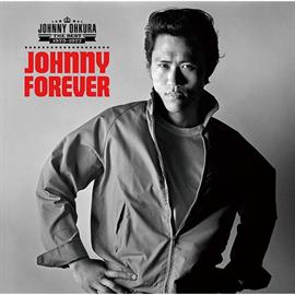 ジョニー大倉 - JOHNNY FOREVER –THE BEST 1975~1977–