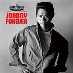JOHNNY FOREVER –THE BEST 1975~1977–