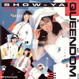 SHOW-YA - QUEENDOM +1