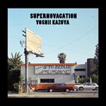 吉井和哉 - SUPERNOVACATION