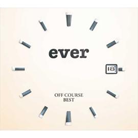 """オフコース - OFF COURSE BEST """"ever"""""""
