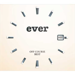 "オフコース - OFF COURSE BEST ""ever"""