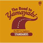 山崎まさよし - The Road to YAMAZAKI ~ the BEST for beginners ~ [STANDARDS]