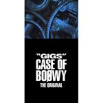"""GIGS"" CASE OF BOØWY -THE ORIGINAL-"