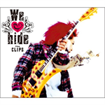 hide - We love hide~The CLIPS~ + 1