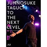 田口 淳之介 - TO THE NEXT LEVEL ~ Official Fan Club Limited