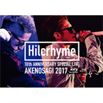 Hilcrhyme - Hilcrhyme 10周年記念特別公演「朱ノ鷺二〇一七」at 朱鷺メッセ 新潟コンベンションセンター