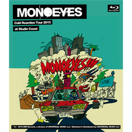 MONOEYES - MONOEYES Cold Reaction Tour 2015 at Studio Coast