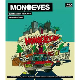 MONOEYES - MONOEYES Cold Reaction Tour 2015 at Studio Coast