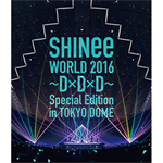 SHINee - SHINee WORLD 2016~D×D×D~ Special Edition in TOKYO DOME