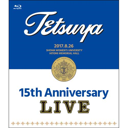 15th anniversary live blu ray tetsuya universal music japan