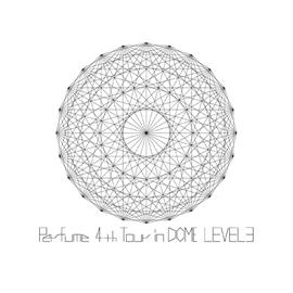 Perfume - Perfume 4th Tour in DOME 「LEVEL3」[Blu-ray]