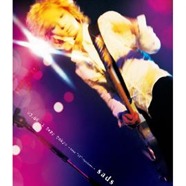 """SADS - 03.06.11 Zepp Tokyo ~tour""""13""""-Thirteen-~"""