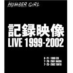 ナンバーガール - 記録映像 LIVE 1999-2002