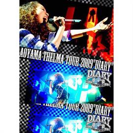 """青山テルマ - Aoyama Thelma TOUR 2009 """"DIARY"""""""