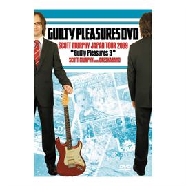 """スコット・マーフィー(ex-ALLiSTER) - SCOTT MURPHY JAPAN TOUR 2009 """"Guilty Pleasures 3"""