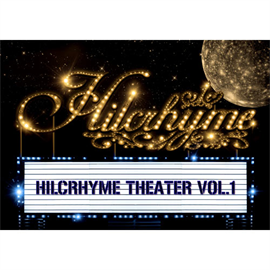 ヒルクライム - Hilcrhyme Theater vol.1