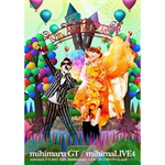 mihimaLIVE 4 mihimaLIVE2013 10th Anniversary Live~僕らの旅は終わLand☆☆~