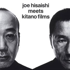 久石 譲 - joe hisaishi meets kitano films
