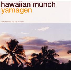 山弦 - hawaiian munch