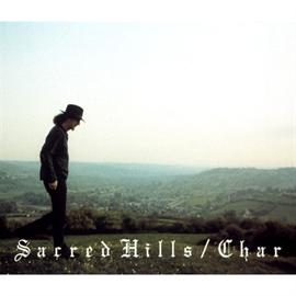 Char - Sacred Hills~聖なる丘~