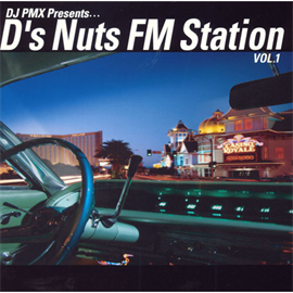 DS455 - DJ PMX Presents... D'z Nuts FM StationVOL.1