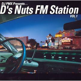 DS455 - DJ PMX Presents... D'z Nuts FM StationVOL.1