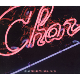 Char - SINGLES 1976-2005