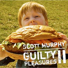 スコット・マーフィー(ex-ALLiSTER) - Guilty Pleasures Ⅱ ~スコット・マーフィーの密かな愉しみ~