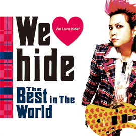 hide - We Love hide~The Best in The World~