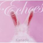 Kanade - 響 ~echoes~