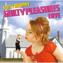 スコット・マーフィー(ex-ALLiSTER) - GUILTY PLEASURES LOVE