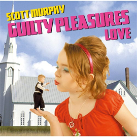 スコット・マーフィー(ex-ALLiSTER) - GUILTY PLEASURES LOVE