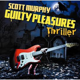 スコット・マーフィー(ex-ALLiSTER) - GUILTY PLEASURES THRILLER