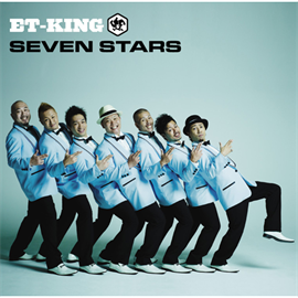 ET-KING - SEVEN STARS