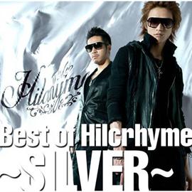 Hilcrhyme - Best of Hilcrhyme ~SILVER~
