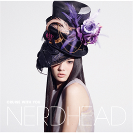 NERDHEAD - CRUISE WITH YOU[通常盤]