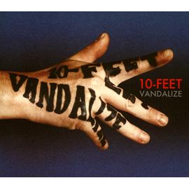 10-FEET - VANDALIZE
