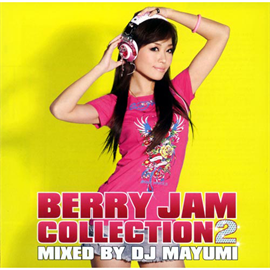 V.A. - BERRY JAM COLLECTION 2 mixed by DJ MAYUMI