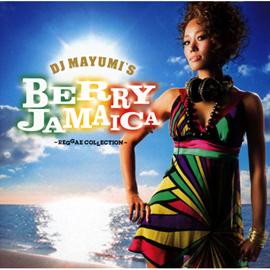 V.A. - DJ MAYUMI'S BERRY JAMAICA-REGGAE COLLECTION-