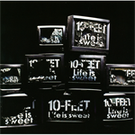 10-FEET - Life is sweet